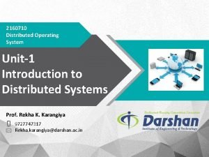 2160710 Distributed Operating System Unit1 Introduction to Distributed