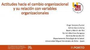 Actitudes hacia el cambio organizacional y su relacin