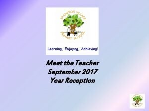 Meet the Teacher September 2017 Year Reception With