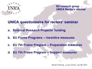 EU research group UNICA Rectors seminar UNICA questionnaire