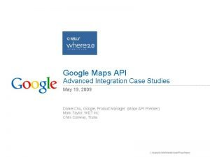 Google Maps API Advanced Integration Case Studies May