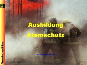 Ausbildung Atemschutzausbildung Atemschutz ASGW OBM Hellfried Engel ASGW