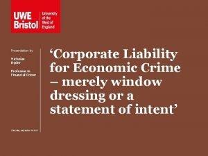 Presentation by Nicholas Ryder Professor in Financial Crime