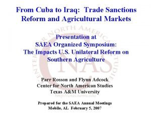 From Cuba to Iraq Trade Sanctions Reform and
