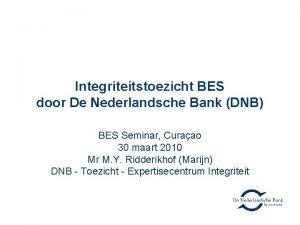 Integriteitstoezicht BES door De Nederlandsche Bank DNB BES