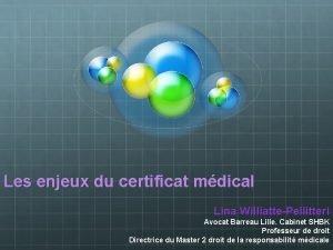 Les enjeux du certificat mdical Lina WilliattePellitteri Avocat