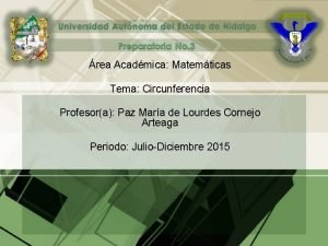 rea Acadmica Matemticas Tema Circunferencia Profesora Paz Mara