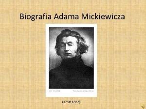 Biografia Adama Mickiewicza 1798 1855 Przodkowie wieszcza Wedug