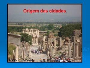 Origem das cidades feso Turquia Origem das cidades