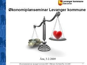 Levanger kommune rdmannen konomiplanseminar Levanger kommune re 3