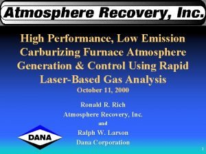 High Performance Low Emission Carburizing Furnace Atmosphere Generation