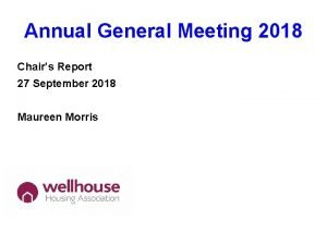 Annual General Meeting 2018 Chairs Report 27 September