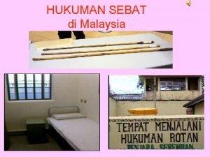 HUKUMAN SEBAT di Malaysia AMARAN Mengandungi imej explicit