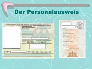 Der Personalausweis Der Personalausweis Personal Staatsangehrigkeit Staat Deutsch