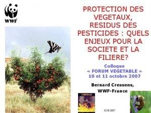 PROTECTION DES VEGETAUX RESIDUS DES PESTICIDES QUELS ENJEUX