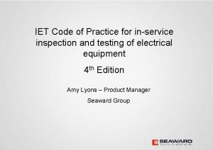 IET Code of Practice for inservice inspection and
