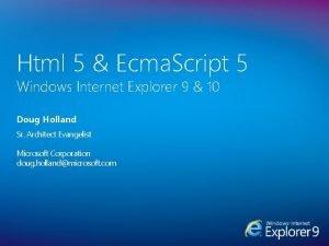Html 5 Ecma Script 5 Windows Internet Explorer