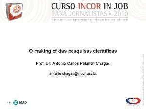 O making of das pesquisas cientficas Prof Dr