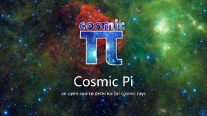 Cosmic Pi an open source detector for cosmic