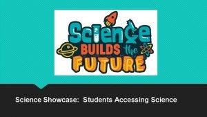Science Showcase Students Accessing Science Polk Science Week