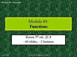 Module 4 Functions Module 4 Functions Rosen 5