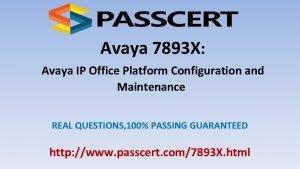 Avaya 7893 X Avaya IP Office Platform Configuration