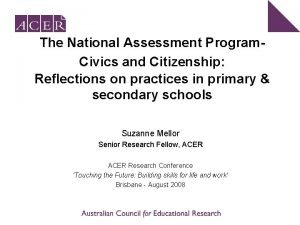 The National Assessment Program Civics and Citizenship Reflections