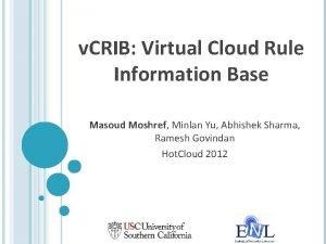 v CRIB Virtual Cloud Rule Information Base Masoud