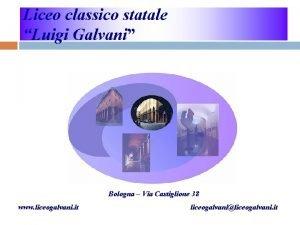 Liceo classico statale Luigi Galvani Bologna Via Castiglione
