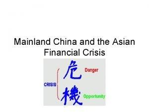 Mainland China and the Asian Financial Crisis Asian