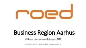 Business Region Aarhus Mde om vidensamarbejde 2 marts
