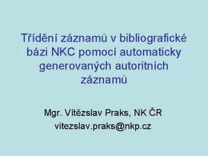 Tdn zznam v bibliografick bzi NKC pomoc automaticky