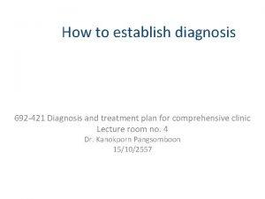 How to establish diagnosis 692 421 Diagnosis and