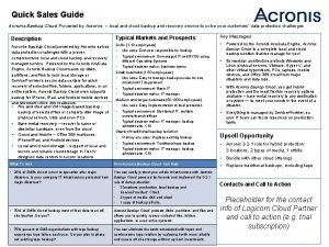Quick Sales Guide Acronis Backup Cloud Powered by