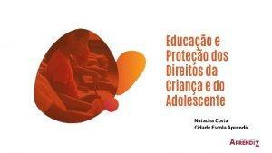 Educao e Proteo dos Direitos da Criana e