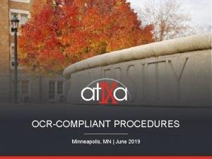 OCRCOMPLIANT PROCEDURES Minneapolis MN June 2019 LAWS COURTS