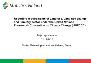 Reporting requirements of Land use Land use change