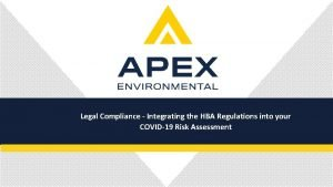 Legal Compliance Integrating the HBA Regulations into your