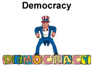Democracy What is a democracy Aristotles definition rule