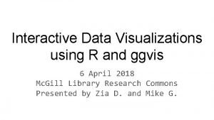 Interactive Data Visualizations using R and ggvis 6