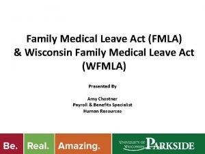 Family Medical Leave Act FMLA Wisconsin Family Medical