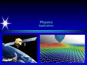 Physics Applications Science Mathematics Science Mathematics Physics Quantum