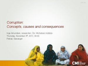Corruption Concepts causes and consequences Inge Amundsen researcher