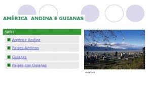 AMRICA ANDINA E GUIANAS Slides Amrica Andina Pases