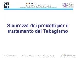 Sicurezza dei prodotti per il trattamento del Tabagismo