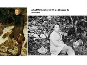 John RUSKIN 1819 1900 e a Lmpada da