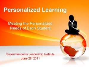 Personalized Learning Meeting the Personalized Needs of Each