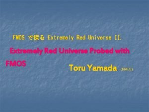 FMOS Extremely Red Universe II Extremely Red Universe
