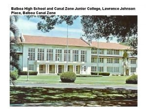 Balboa High School and Canal Zone Junior College