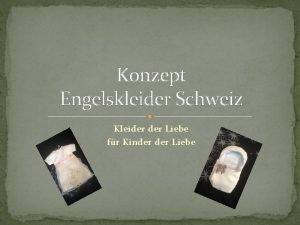 Konzept Engelskleider Schweiz Kleider Liebe fr Kinder Liebe